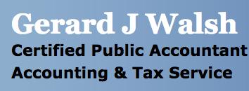 Gerard J Walsh, CPA
